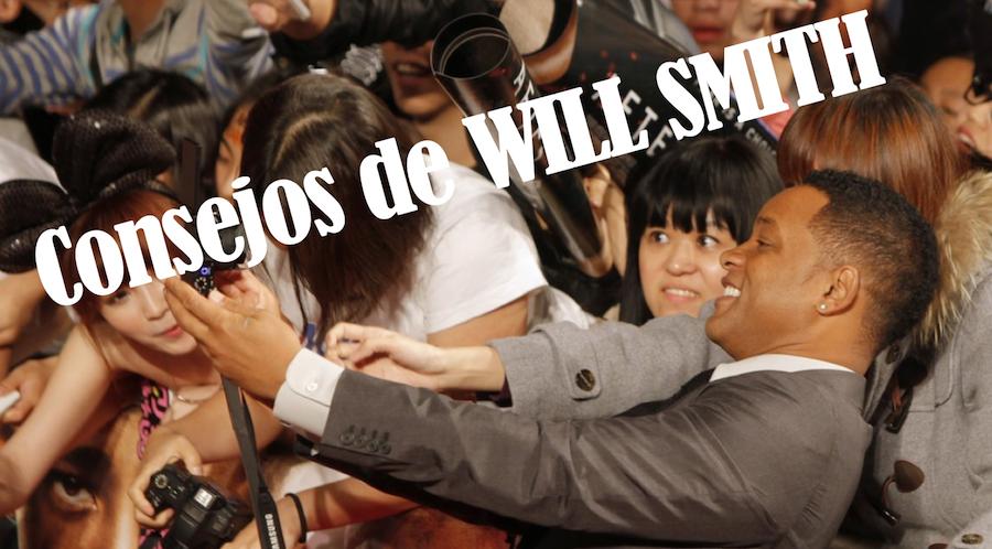 consejos de Will Smith