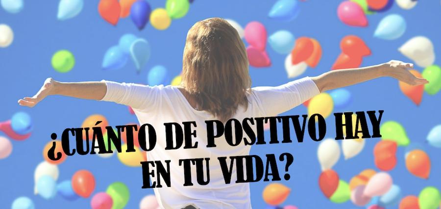 El Ratio De Positividad Cuánto De Positivos Tenemos Que Ser